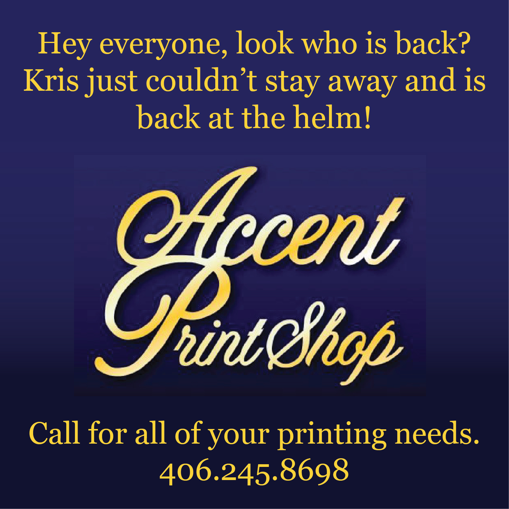 Accent Print Shop Look Whos Back-01